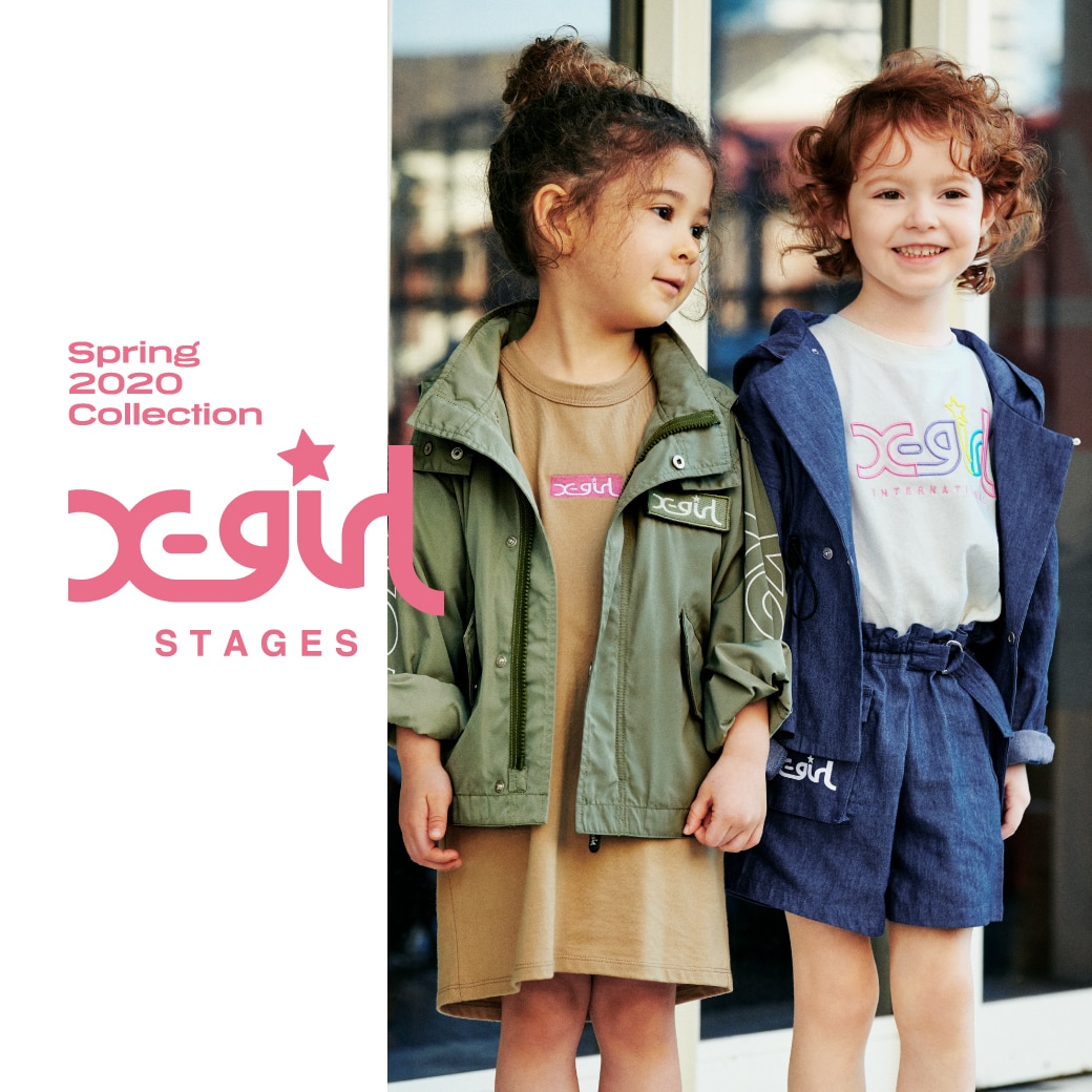 X-girl Stages / XLARGE KIDS  SPRING COLLECTION 2020